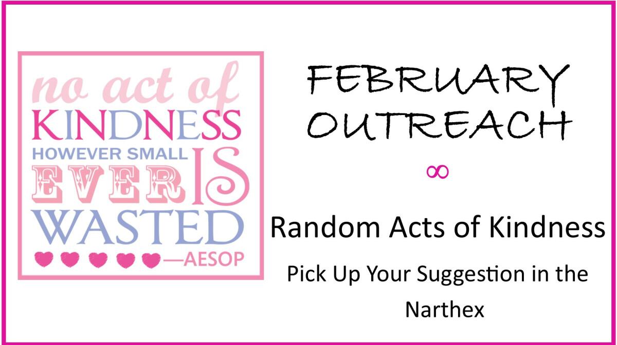 February Outreach - Random Acts of Kindness